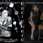 Madame Betty Guest @ Bacio Nero Friday November 30th – 2012