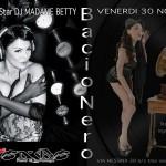 Madame Betty Guest @ Bacio Nero Friday November 30th – 2012
