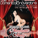 Sun November 18th Madame Betty Guest @ Moda' (PN)
