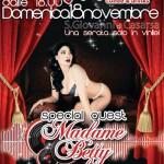 Sun November 18th Madame Betty Guest @ Moda' (PN)