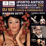 Madame Betty 2012/2013 New Year's Party @ Porto Antico (GE)