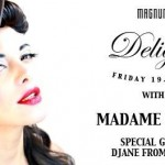 July 19 Madame Betty @ Delight (Luxembourg)