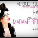July 03 Madame Betty @ RAJA (Palermo)