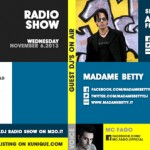 Madame Betty @ Kunique Badj (Radio M2o) With Anthony Romeno Nov 06